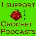 I Support CLF Crochet PodCasts